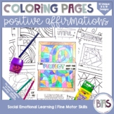 Positive Affirmations Coloring Pages | Social Emotional Learning