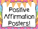 Classroom Posters (with positive affirmations!)