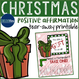 Positive Affirmations Tear Away Printable - Christmas Winter - School Counseling