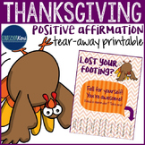 Positive Affirmations Tear Away - Thanksgiving - Elementary School Counseling