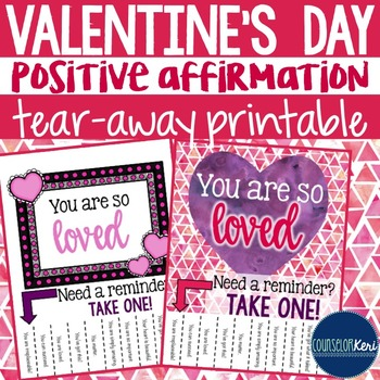 Positive Affirmation Tear Away Printable - Valentine's Day - School Counseling