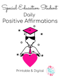 Positive Affirmations for Special Education Students - Dig
