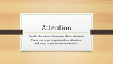Positive Attention & Negative Attention lesson