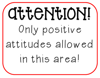 Image result for attention only positive attitudes allowed signs