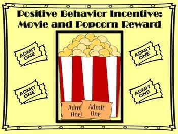 Positive Behavior Incentive: Movie and Popcorn Reward