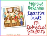 Positive Behavior Individual Incentive Cards K-8