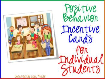 Positive Behavior Individual Incentive Cards K-8