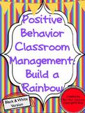 Positive Behavior Management: Build a Rainbow (Black & Whi