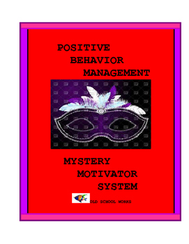 Positive Behavior Management  Mystery Motivator System
