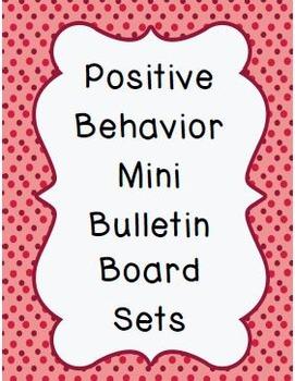 Positive Behavior Mini Bulletin Board Sets (9 total)