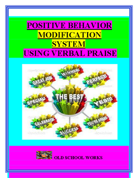 Behavior Modification System Using Verbal Praise