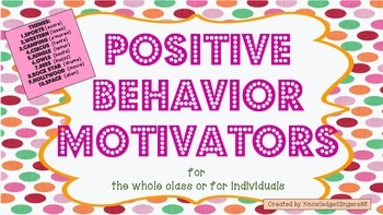 Positive Behavior Motivators based on Classroom Themes