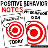 Positive Behavior Notes