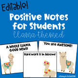 Positive Notes Home to Parents ~ EDITABLE ~ Llama-themed