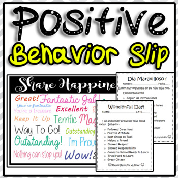 Positive Behavior Slip - English Spanish  Wonderful Day !