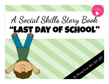 Positive Behavior Social Story for Children with Autism - Last Day of School