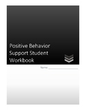 Positive Behavior Support-Student Workbook