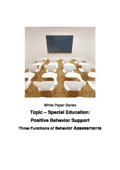 Positive Behavior Support Three Functions of Behavior Assessments