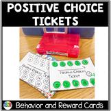Positive Choice Ticket Behavior Task Card