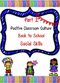 Positive Classroom Culture: Back to School Social Skills