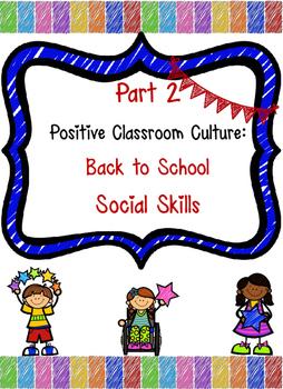 Positive Classroom Culture: Back to School Social Skills