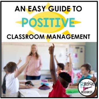 Positive Classroom Management Guide