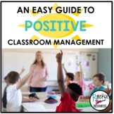 Positive Classroom Management Guide