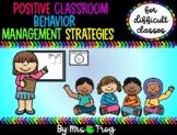 Positive Classroom Management Strategies