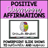 Positive Classrooms Affirmations - GROWTH MINDSET - Chants