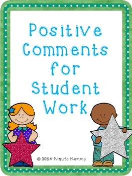 Positive Comments for Student Work