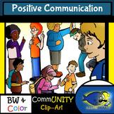 Positive Communication CommUNITY Clip-Art-BW/Color!