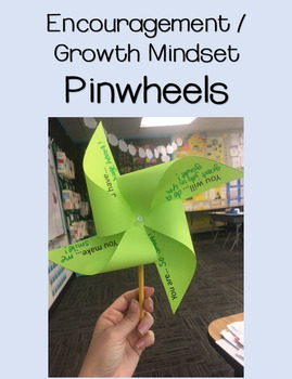 Pinwheels - Encouragement / Growth Mindset