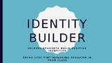 Positive Identity Building Unit--Improve classroom managem