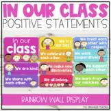 Positive 'In Our Class' Display   Rainbow Classroom Decor