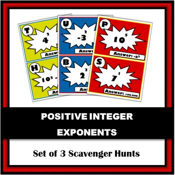 Positive Integer Exponents Scavenger Hunts - Set of 3 | A Math Activity