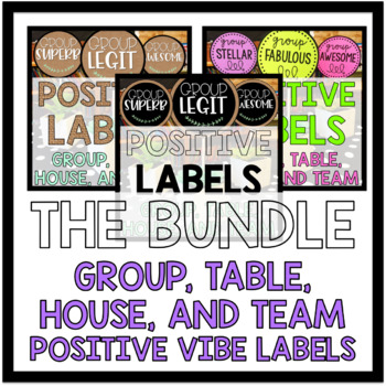 Positive Labels for Groups, Teams, Tables, or Houses
