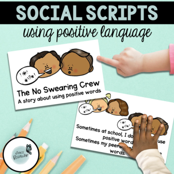 Positive Language Social Stories - No Swearing/Cussing