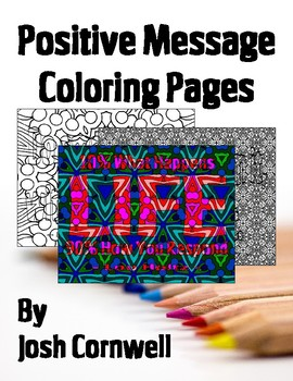 Positive Message Coloring Pages #3 (Inspiring Quotes)