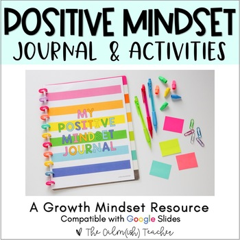 Positive Mindset Activities & Journal (Includes Digital Version)
