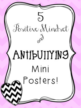 Positive Mindset/ Antibullying Mini Posters
