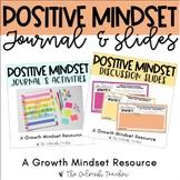 Positive Mindset Journal AND Morning Meeting Slides