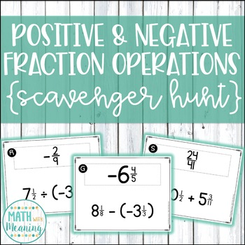 Positive & Negative Fraction & Mixed Number Operations Sca