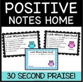 Positive Notes Home-  Parent notes for positive behavior- Owls Theme