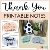 Thank You Cards and Notes to Students and Parents: Simply Print and Write!