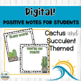 Positive Notes Home to Parents | DIGITAL | Cactus and Succ