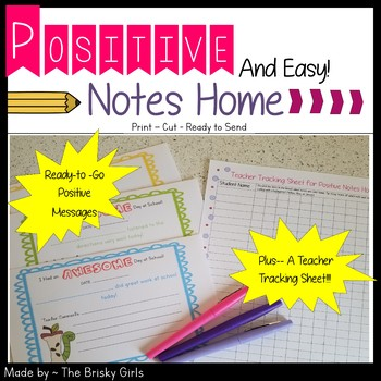 Notes Home to Parents- Positive and Easy!