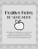 Positive Notes to Send Home: Parent Communication PRINTABLES