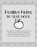 Positive Notes to Send Home: Parent Communication PRINTABLES