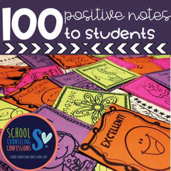 Positive Notes - Teachers to Students or Students to Students