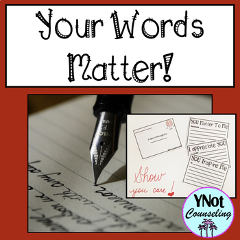 Positive Notes To Students:Your Words Matter!